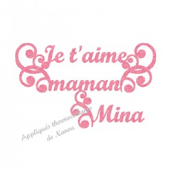 Appliqué thermocollant je t'aime maman en flex pailleté fille